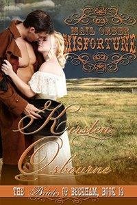 Mail Order Misfortune (Brides of Beckham Book 14) - Published on Aug, 2014
