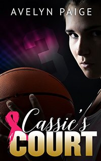 Cassie's Court (Cassie's Love Book 1)