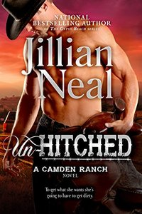 Un-Hitched: A Camden Ranch Novel