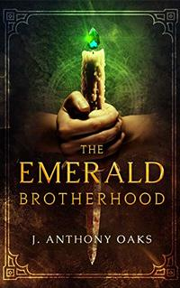 The Emerald Brotherhood (The Leagues Book 1)