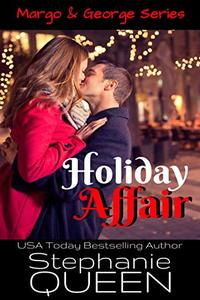 Holiday Affair: A Sexy New Adult Romantic Comedy (Margo & George Book 4)