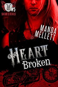Heart Broken (Satan's Devils MC #5)