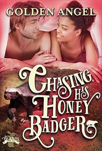 Chasing His Honey Badger (Big Bad Bunnies Book 5) - Published on Apr, 2019