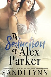 The Seduction of Alex Parker