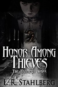 Honor Among Thieves (The Olympus Wars) - Published on May, 2015