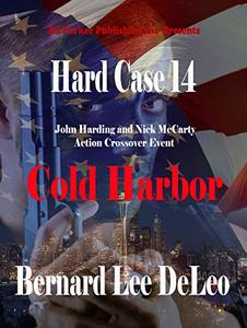 Hard Case 14: Cold Harbor (John Harding) - Published on Dec, 2019