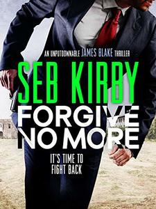 Forgive No More (James Blake Thrillers Book 3) - Published on Aug, 2019
