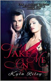 Take On Me: vampire cursed soulmate destiny
