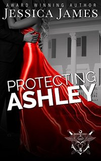 Protecting Ashley: A Phantom Force Tactical Novel