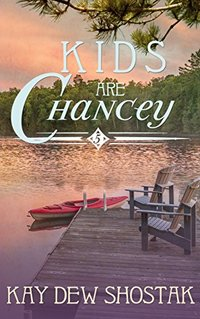 Kids are Chancey (Chancey Books Book 5)