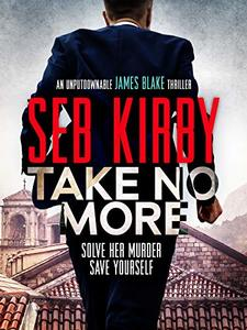 Take No More (James Blake Thrillers Book 1)