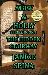 Abby & Holly Series, Book 4: The Hidden Stairway