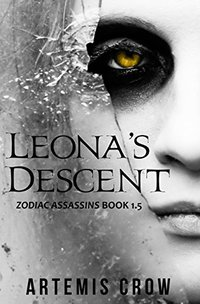 Leona's Descent: Zodiac Assassins Book 1.5