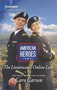 The Lieutenants' Online Love (American Heroes)