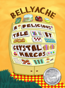 Bellyache: A Delicious Tale - Published on Jun, 2010