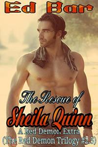 The Rescue of Sheila Quinn: The Red Demon Trilogy #2.5