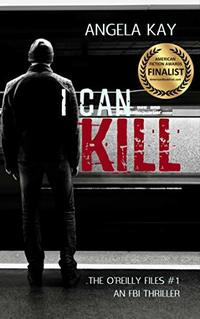 I Can Kill (The O'Reilly Files Book 1) - Published on Mar, 2018