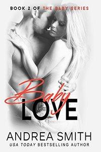 Baby Love (Baby, #2)