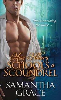 Miss Hillary Schools a Scoundrel (Beau Monde Book 1)