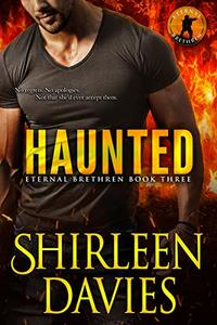 Haunted (Eternal Brethren Military Romantic Suspense Book 3) - Published on Jun, 2019