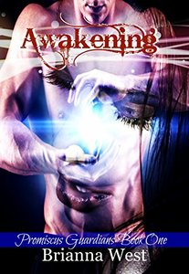 Awakening (Promiscus Guardians Book 1)