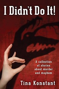 I Didn't Do It!: Mystery Stories about Murder and Mayhem (Peagle Tales Book 2) - Published on Aug, 2015
