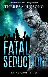 Fatal Seduction (Fatal Cross Live! Book 3)