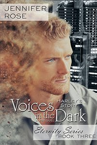 Visions in the Dark: Harley's Story (Eternity Series Book 3)