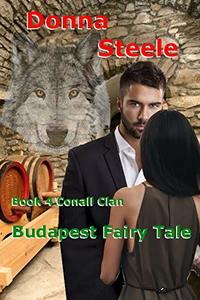 Budapest Fairy Tale: The Conall Clan, Book 4 - Published on Oct, 2019