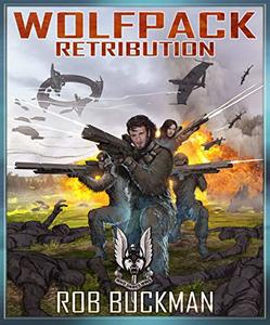 Wolf Pack  : RETRIBUTION (Book Three)
