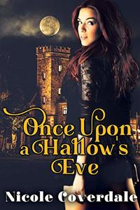 Once Upon a Hallow's Eve (The Wiccan Way Series Book 2) - Published on Oct, 2018