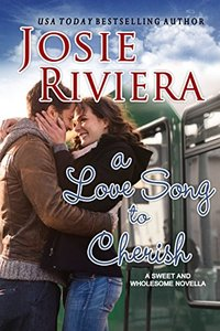 A Love Song To Cherish: A Sweet and Wholesome Christian Novella (Cherish Series Book 1) - Published on Aug, 2018