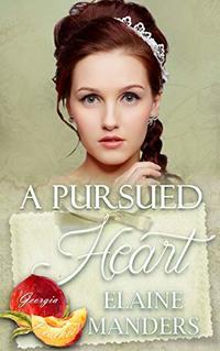 A Pursued Heart (Georgia Peaches Book 2) - Published on Apr, 2020