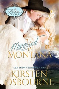 Married In Montana (At The Altar Book 1) - Published on Apr, 2015