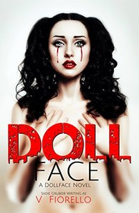 Doll Face: A Doll Face Novel (The Doll Face Series Book 1)