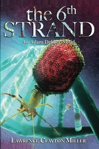 The Sixth Strand: An Adam Dekker Novel