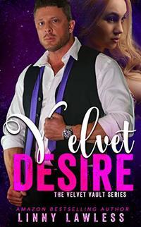 Velvet Desire (The Velvet Vault Series Book 2)