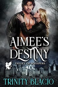 Aimee's Destiny (Valley Of Whispers Book 3)