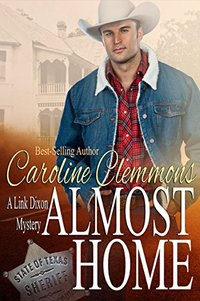 Almost Home (Link Dixon Mystery Series Book 1)