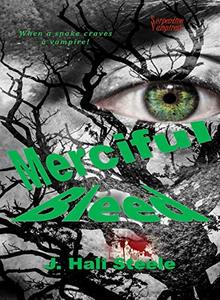 Merciful Bleed (Serpentine Vampires Book 1)