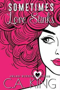 Sometimes Love Stinks