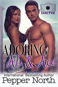 Adoring Ali & Ace: A SANCTUM Novel