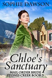 Chloe's Sanctuary (Stones Creek Book 3)