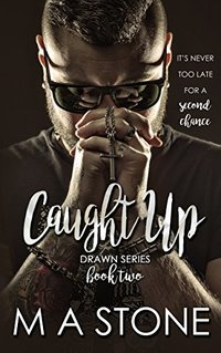 Caught Up: Drawn Series Book 2