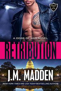 Retribution (The Dogs of War Book 3)