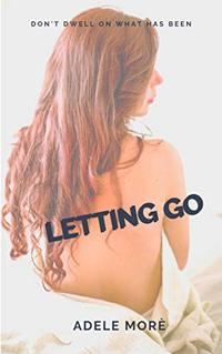 Letting Go: Erotic Short Story