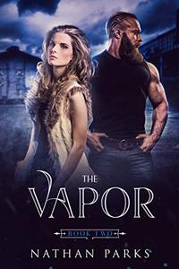 The Vapor (The Eternals Book 2)