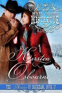 Mail Order Mistletoe (Brides of Beckham Book 17) - Published on Nov, 2015