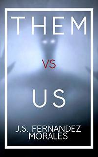 Them Vs Us: Short Story Collection