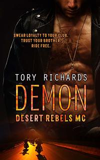 Demon (Desert Rebels MC Book 2)